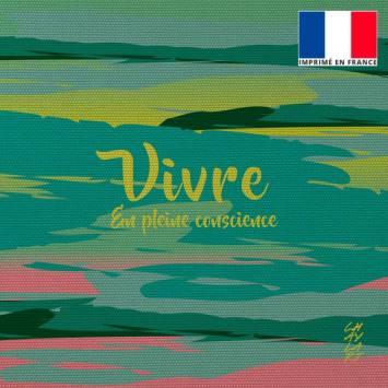 Coupon 45x45 cm motif Vivre - Création Chaylart
